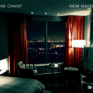 The Chant – New Haven