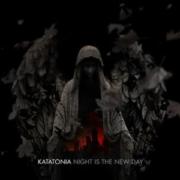 Katatonia-Night Is The New Day