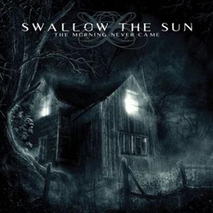 Swallow The Sun-The Morning Never Came