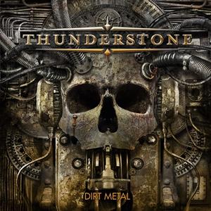 Thunderstone - Dirt Metal