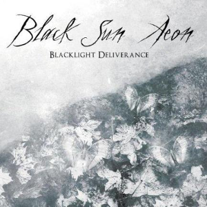 Black Sun Aeon-Blacklight Deliverance