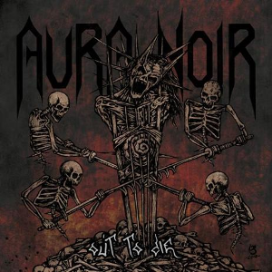 Aura Noir-Out to Die
