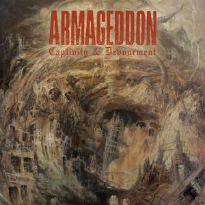 Armageddon-Captivity & Devourment