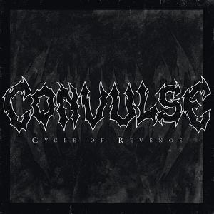 Convulse-Cycle Of Revenge