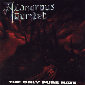 A Canorous Quintet-The Only Pure Hate