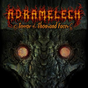 Adramelech-Terror of Thousand Faces