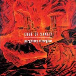 Edge Of Sanity-Purgatory Afterglow