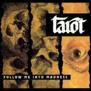 Tarot - Follow Me into Madness