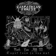 Carpathian Forest-Fuck You All!!!! Caput tuum in ano est
