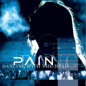 Pain-Dancing with the Dead