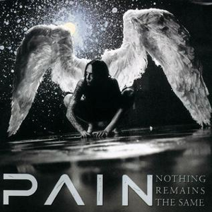 Pain-Nothing Remains the Same
