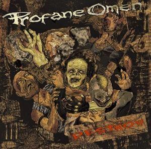 Profane Omen - Destroy