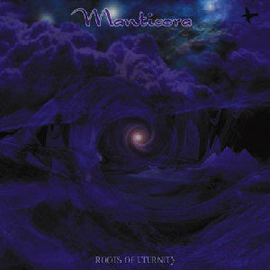 Manticora - Roots of Eternity