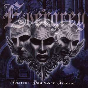 Evergrey - Solitude, Dominance, Tragedy