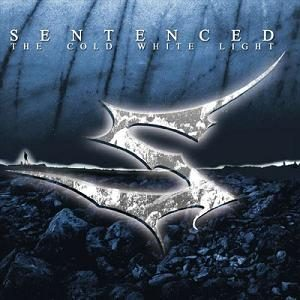 Sentenced - The Cold White Light