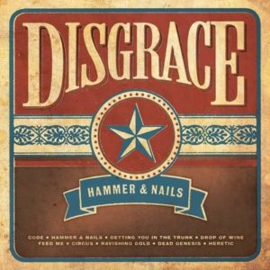 Disgrace-Hammer & Nails