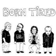 Disgrace-Born Tired