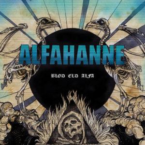 Alfahanne - Blod Eld Alfa