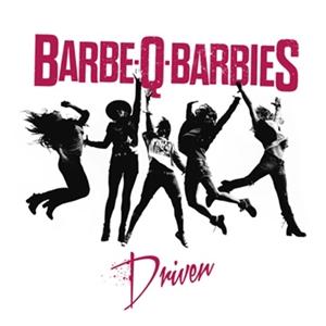 Barbe-Q-Barbies - Driven