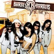 Barbe-Q-Barbies - All Over You