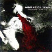 Dimension Zero-He Who Shall Not Bleed