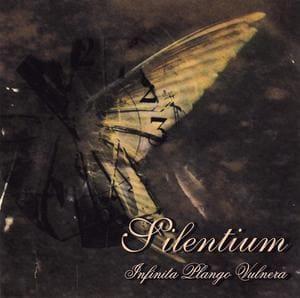Silentium - Infinita Plango Vulnera