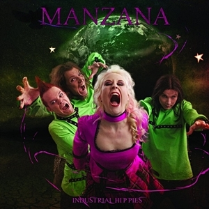 Manzana - Industrial Hippies