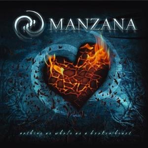 Manzana - Nothing As Whole As A Broken Heart