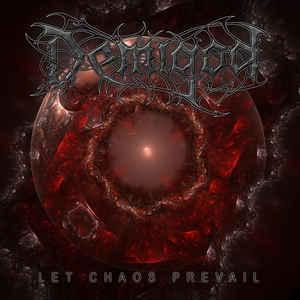 Demigod-Let Chaos Prevail