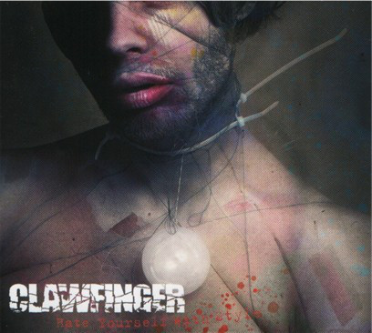 clawfinger - hate yourself with style