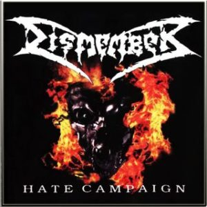 Dismember-Hate Campaign