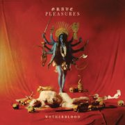 Grave Pleasures - Motherblood