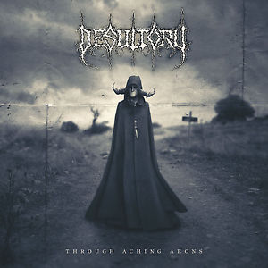 Desultory-Through Aching Aeons