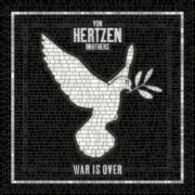 von-hertzen-brothers-war-is-over