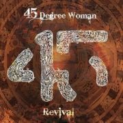 45 Degree Woman - Revival