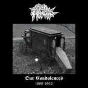 Our Condolences (1988-1992)