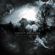 Ghost Brigade-Until Fear No Longer Defines Us