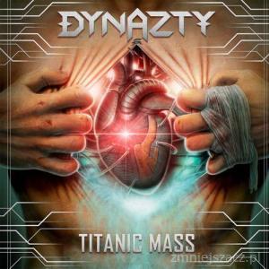 Dynazty + Titanic Mass