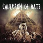Cauldron of Hate – Sickness