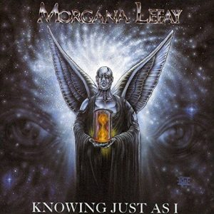 Morgana Lefay - Knowing Just as I