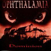 Ophthalamia - Dominion