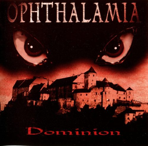 Ophthalamia - Dominion