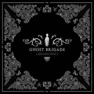 Ghost Brigade-Isolation Songs