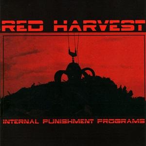 Red Harvest - Internal Punishment Programs