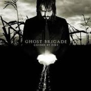 Ghost Brigade-Guided By Fire