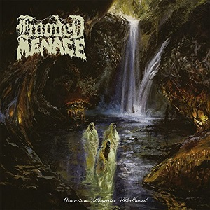 Hooded Menace-Ossuarium Silhouettes Unhallowed