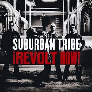 Suburban Tribe - ¡Revolt Now!