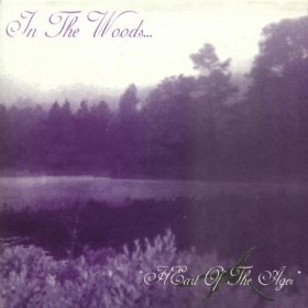 In The Woods...-Heart of the Ages