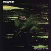 Tribulation-The Formulas of Death