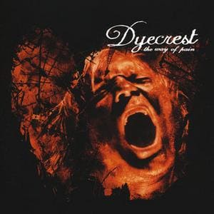 Dyecrest - The Way of Pain